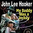 My Daddy Was a Jockey