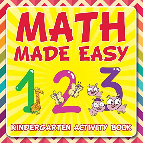 Math Made Easy: Kindergarten Activity Book