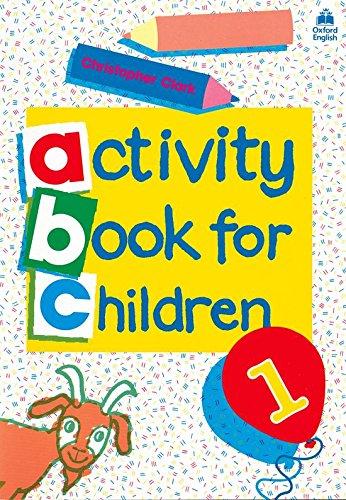 Oxford Activity Books for Children: Book 1: Bk. 1 - 9780194218306 por Christopher Clark