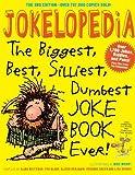 Jokelopedia, Third Edition: The Biggest, Best, Silliest, Dumbest Joke Book Ever! by Eva Blank (2013-03-19)