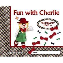 Fun with Charlie. Level A. Proyecto de inglés. Educación Infantil. - 9788498777390