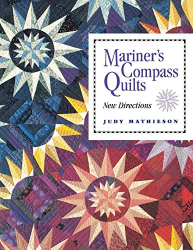 Mariner's Compass Quilts- Print on Demand Edition Mariners Compass Sterne