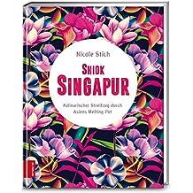 Shiok Singapur: Kulinarischer Streifzug durch Asiens Melting Pot