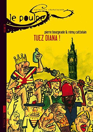 Le Poulpe - tome 19 Tuez Diana ! (19)