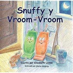 """Picture Book: Snuffy y Vroom-Vroom: Libros ilustrados para niños, libros ilustrados para preescolar: """"¡Los Libros Infantiles Deberían Ser Así De"""