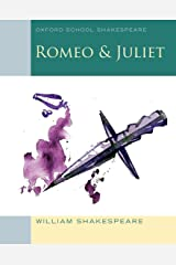 Oxford School Shakespeare: Romeo and Juliet Paperback