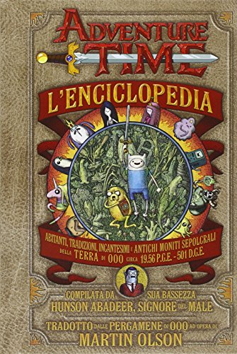Adventure time. L'enciclopedia