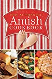 The Authentic Amish Cookbook (Plain Living) - Best Reviews Guide