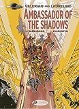 Valerian Vol.6: Ambassador of the Shadows
