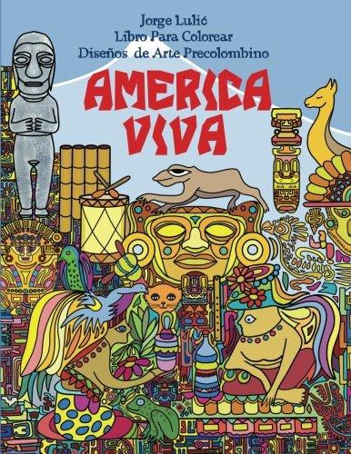 America Viva Libro Para Colorear de Arte Precolombino