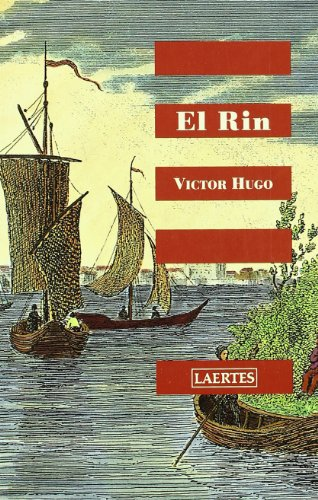 El Rin (Nan-Shan) por Victor Hugo