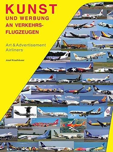Kunst & Werbung an Verkehrsflugzeugen: Art & Advertising Airliners -