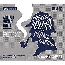 Sherlock Holmes 1 – Die Monographien: Hörspiele mit Peter Pasetti, Walter Renneisen, Charles Wirths u.v.a. (5 CDs)