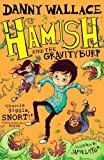 Hamish and the GravityBurp (Hamish 3)