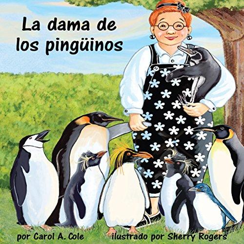 La dama de los pingüinos [The Lady Penguin]  Audiolibri