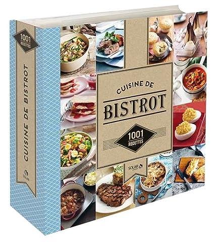 Les Bistrots - 1001 recettes - Cuisine de