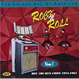The Golden Age of American Rock 'n' Roll Vol.5: Hot 100 Hits from 1954-1963
