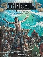 La Jeunesse de Thorgal - Tome 4 - Berserkers de Yann