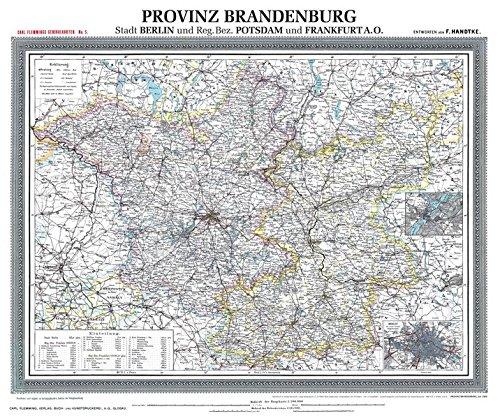 Historische Karte: Provinz BRANDENBURG im Deutschen Reich - um 1900 [gerollt]: Carl Flemmings Generalkarte, No. 5. Stadt Berlin, Regierungsbezirke Postsdam, Frankfurt O.