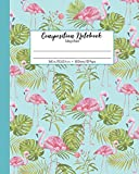 Composition Notebook College Ruled: School Exercise Book | 120 Lined Pages | Pink Flamingo Monstera Leaves (Tropical Paradise Journals, Band 1)