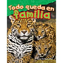 Todo queda en familia (All in the Family) (Science Readers: Content and Literacy)