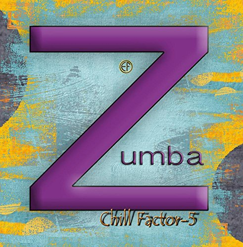 Chill Factor-5 Zumba