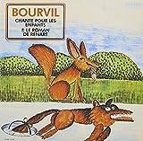 """Afficher """"Bourvil chante pour les enfants . Le roman de Renart"""""""
