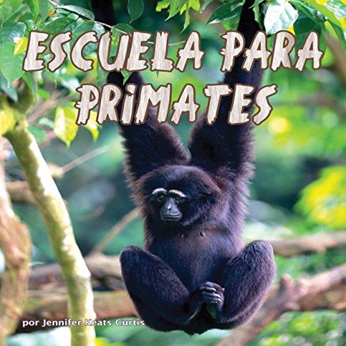 Escuela para Primates [School for Primates]  Audiolibri