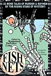Fish Nets: The Second Guppy Anthology by Ramona DeFelice Long (2013-04-11)