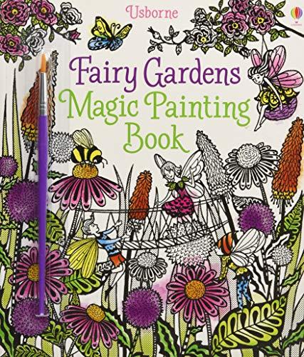 Fairy Gardens Magic Painting Book (Fairy Garden Kreativität Für Kinder)