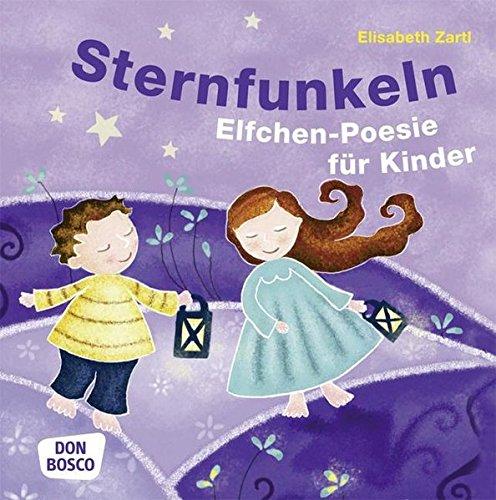 Sternfunkeln. Elfchen  Poesie für Kinder