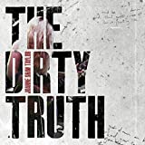 The Dirty Truth [Import allemand]