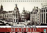 Erinnerungen an das alte Madrid (Tischkalender 2018 DIN A5 quer): Madrid auf historischen Postkarten (Monatskalender, 14 Seiten ) (CALVENDO Orte) [Kalender] [Apr 01, 2017] CALVENDO, k.A.