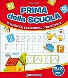 eBook Gratis da Scaricare Prima della scuola Precalcolo prelettura prescrittura 5 6 anni (PDF,EPUB,MOBI) Online Italiano
