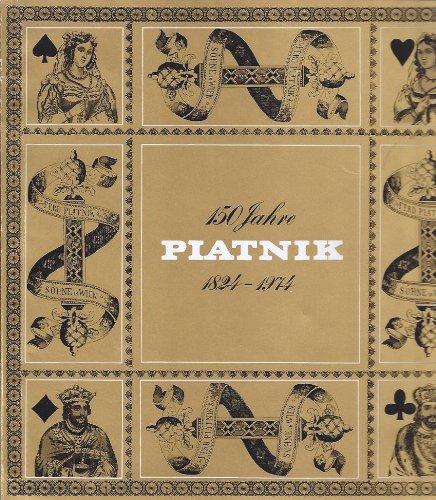 Preisvergleich Produktbild 150 Jahre Piatnik 1824 - 1974.