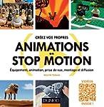 Cr�ez vos propres animations en Stop...