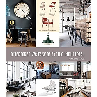 Download Ebook  INTERIORES VINTAGE De Estilo Industrial Online in PDF  Format. also available for  A Teacher S Guide To INTERIORES VINTAGE De  Estilo