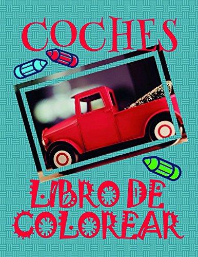 Libro de Colorear Coches ✎: Libro de Colorear Carros Colorear Niños 3-9 Años! ✌ (Libro de Colorear Coches: A SERIES OF COLORING BOOKS) por Alexandr Martin