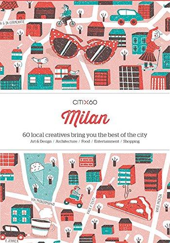 Citix 60: Milan: 60 Creatives por Vv.Aa.