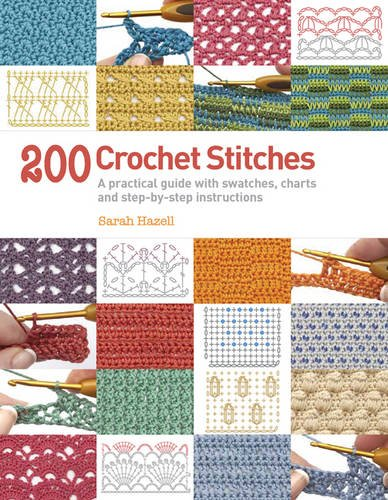 200 Crochet Stitches Step Step