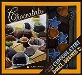 Scarica Libro Cioccolato Migliori Ricette Cioccolatini (PDF,EPUB,MOBI) Online Italiano Gratis