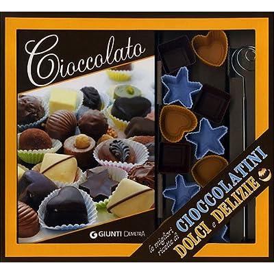Cioccolato Migliori Ricette Cioccolatini