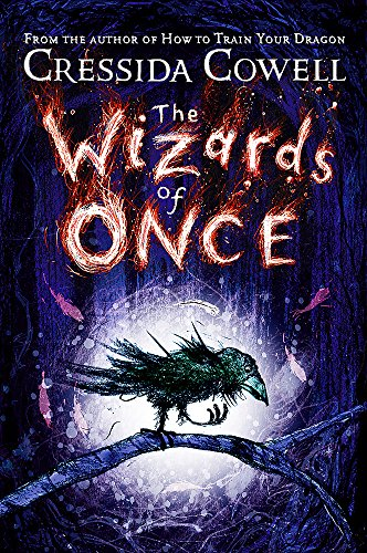 The Wizards of Once: Book 1 por Cressida Cowell