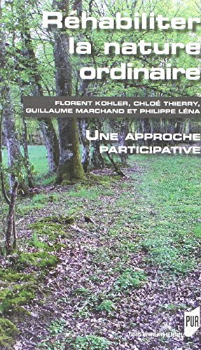 rhabiliter-la-nature-ordinaire-une-approche-participative