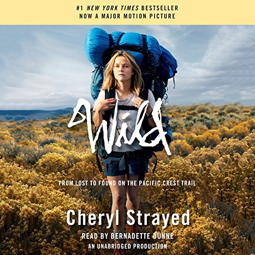 Wild: From Lost to Found on the Pacific Crest Trail (Oprah's Book Club 2.0) (Oprah Book Club)