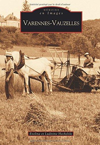 Mémoire en Images : Varennes-Vauzelles par Evelina Hechelski