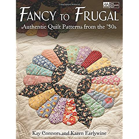 Fancy to Frugal: Authentic Quilt Patterns from the '30s - Fancy Quilt