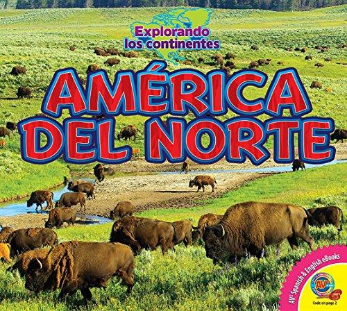 America del Norte (North America) (Explorando Los Continentes / Exploring Continents) por Alexis Roumanis