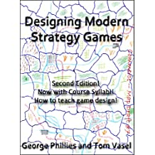 Designing Modern Strategy Games (Studies in Game Design Book 1) (English Edition)