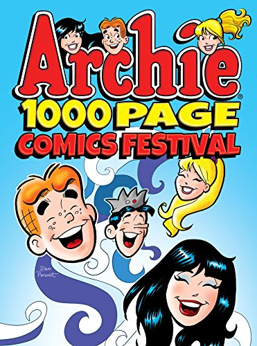 Archie 1000 page comics festival archie 1000 page digests this volume collects 1000 pages of iconic archie comic stories featuring the same mix of wild humor awkward charm and genuine relatability that has kept solutioingenieria Choice Image